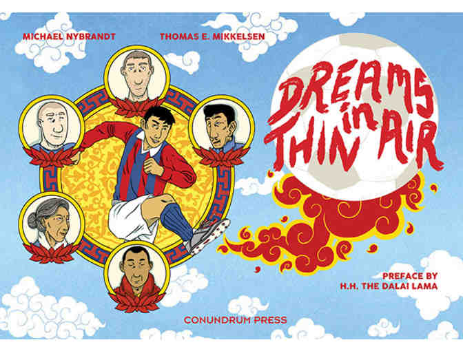 Conundrum Press: 'Dreams in Thin Air' by Michael Nybrandt, Thomas Mikkelsen & HHDL