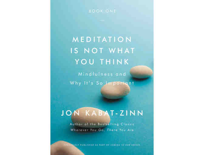 Hachette Book Group: Four-Book Re-Issue of 'Coming to Our Senses' by Jon Kabat-Zinn