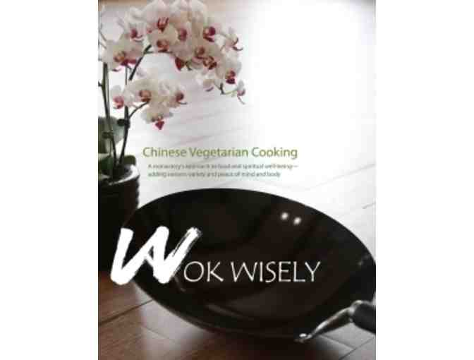 Buddhist Text Translation Society: 'Wok Wisely' Cookbook