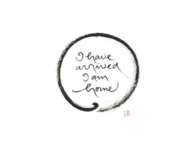 Lion's Roar Store: Thich Nhat Hanh 'I have arrived I am home' Fine Art Print, Large