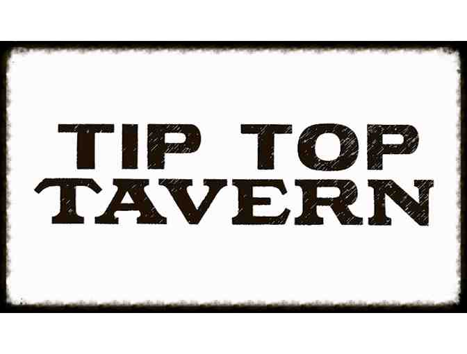 Tip Top Tavern $25 Gift Certificate