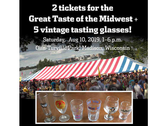 Two Tickets to Great Taste of Midwest + 5 vintage tasting glasses!