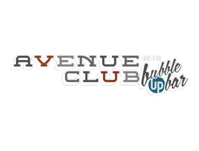 Avenue Club and Bubble Up Bar $25 Gift Certificate