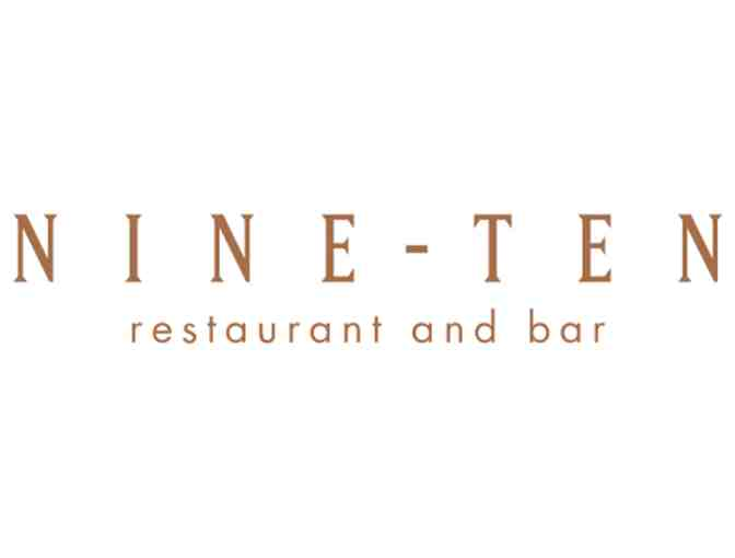 $100 Gift Certificate to NINE-TEN Restaurant