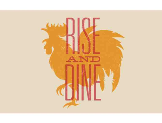 Rise-N-Dine - $25 Gift Card (Valid M-TH) #3 - Photo 1