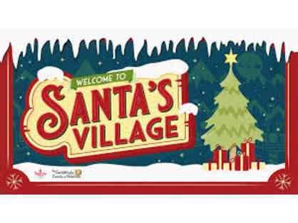 Pure Joy. Family Style - Admission for Two (2) at Santa's Village