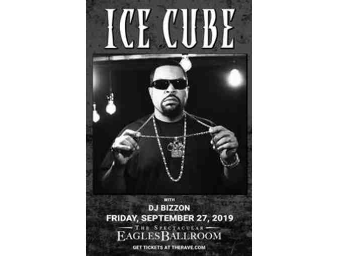 4 TICKETS to Ice Cube at the Rave/Eagles Club FRIDAY, SEPTEMBER 27, 2019