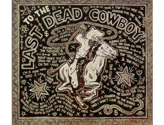 'Last Dead Cowboy' by Jon Langford, an Original Hand-Finished Limited Edition Print