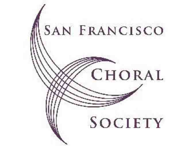 SAN FRANCISCO CHORAL SOCIETY:  SUBSCRIPTION for 2 for the 2020 season - Photo 1