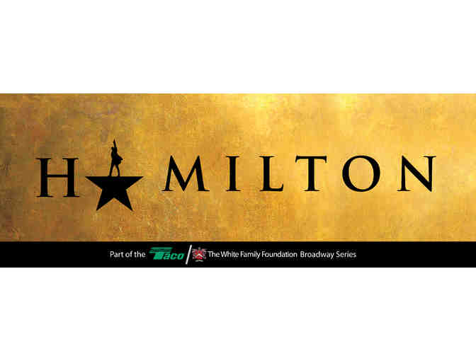 Join The Revolution AND Enjoy A Date Night with two tickets to Hamilton and Dinner - Photo 1