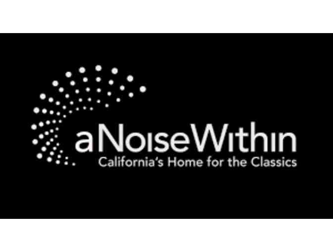 A Noise Within Theater Tickets - 2 Tickets to any performance