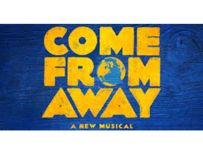 "Two- Tickets to ""Come From Away"" on Broadway - Photo 1"