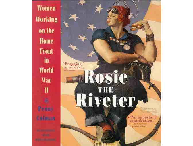 Authographed Rosie the Riveter: Women Working on the Home Front in World War II