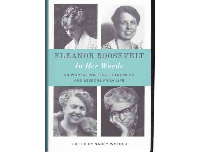 Eleanor Roosevelt In Her Own Words edited by Woloch