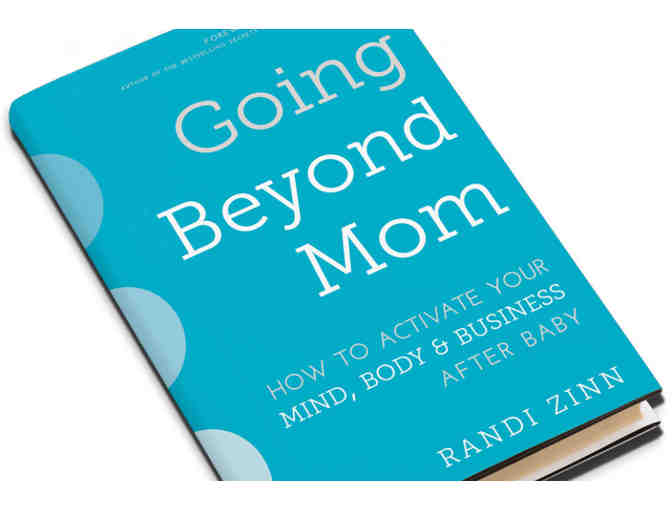 Autographed Copy of 'Going Beyond Mom' by Randi Zinn