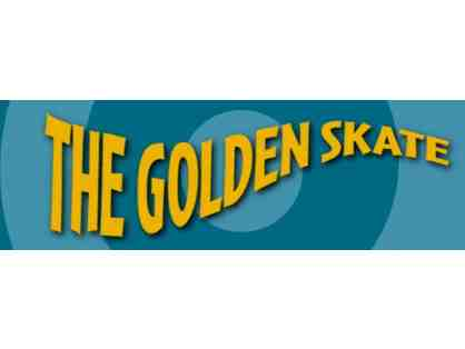The Golden Skate - 4 VIP passes