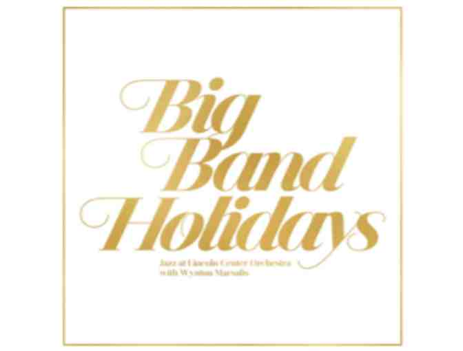 Big Band Holidays at Jazz at Lincoln Center - Photo 1