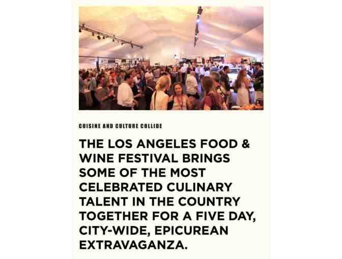 2 coveted VIP passes to the 2019 Los Angeles Food & Wine Festival, August 22-25, 2019 - Photo 3