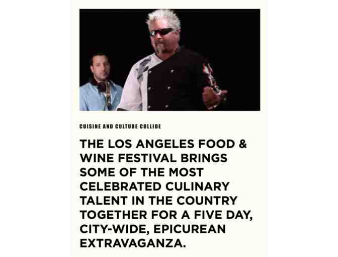 2 coveted VIP passes to the 2019 Los Angeles Food & Wine Festival, August 22-25, 2019 - Photo 1
