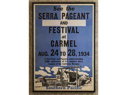 134. Serra Pageant and Festival at Carmel, vintage 1934 Poster, framed.