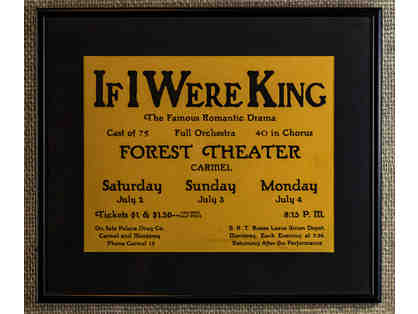 111. If I Were King Poster, vintage 1927 poster, framed.