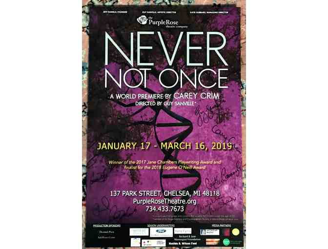 Signed Purple Rose Theatre Poster - 'Never Not Once'