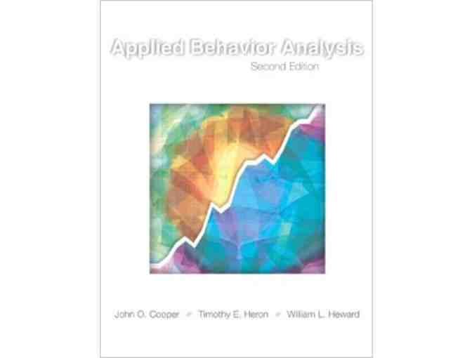 Copy of Applied Behavior Analysis (3rd Edition) signed by Drs. Cooper, Heron, and Heward