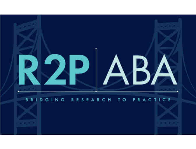 1 Conference Ticket to Bridging Research to Practice 2019 - Philadelphia, PA