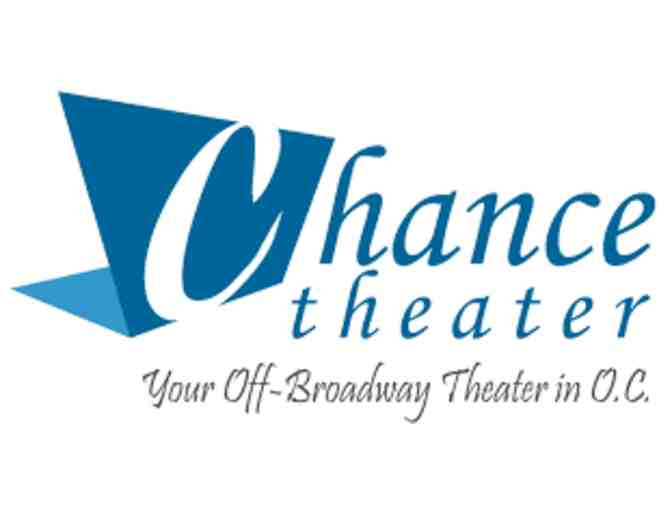 The Chance Theater (Anaheim) - Certificate for 4 Tickets