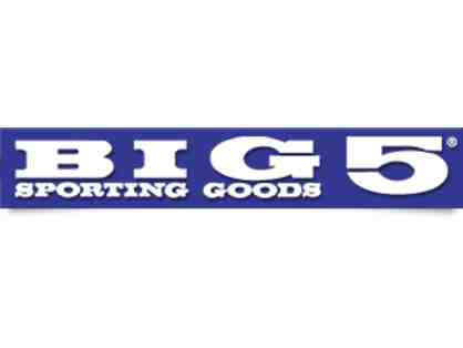 Big 5 Sporting Goods - $25