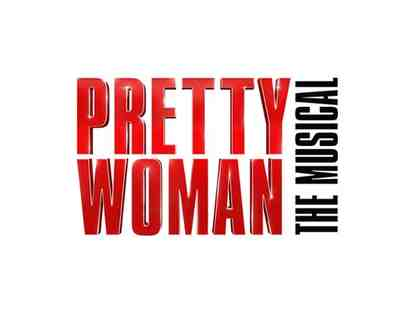 2 Tickets to Pretty Woman The Musical
