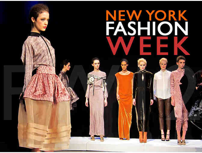 2 Tickets to New York Fashion Week