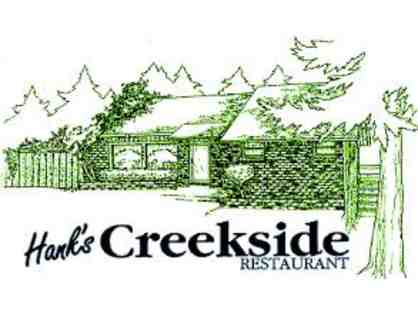 Hanks Creekside - $35 Gift Certificate