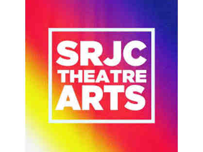 Santa Rosa Junior College Theatre Arts - 2 Tickets to any 2019 - 2020 Production