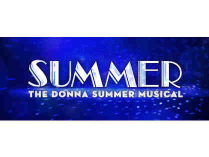 (2) tickets to Summer, the Donna Summer Musical at Pantages $250 value