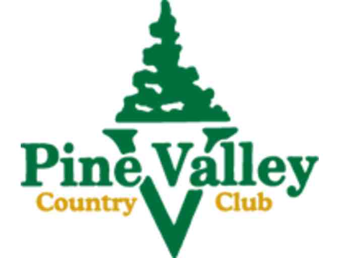 Pine Valley Country Club - One foursome with carts