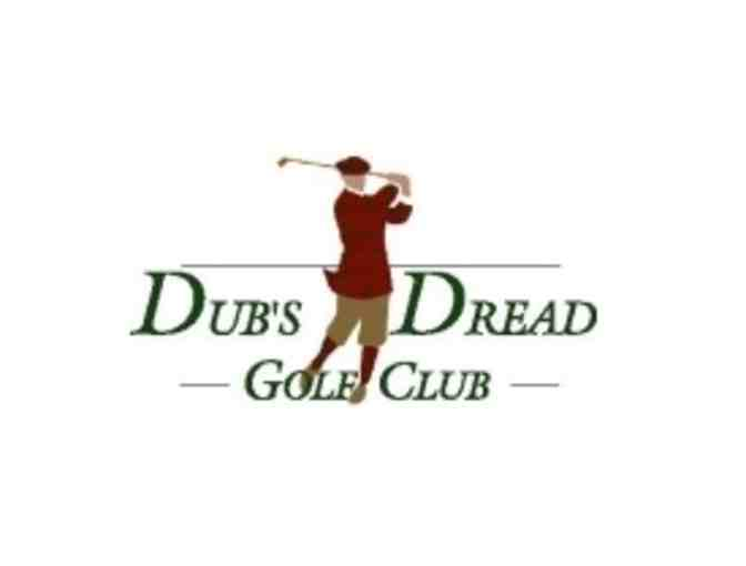 Dub's Dread Golf Club - One foursome with carts