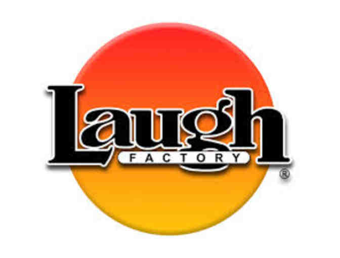 4 Admission tickets to the Laugh Factory Hollywood