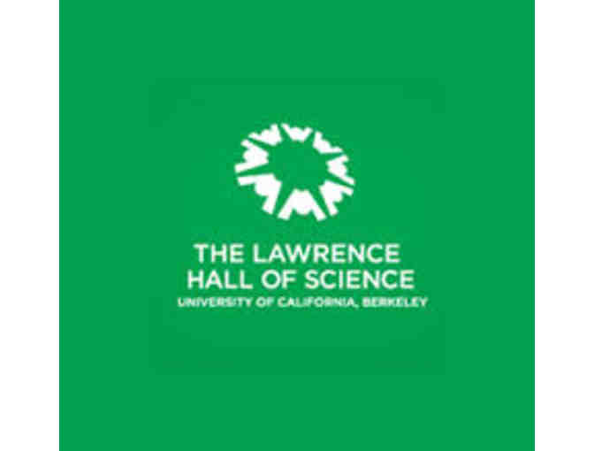 Family Pass to Lawrence Hall of Science