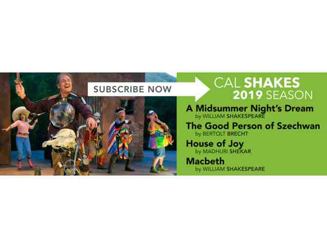 2 Tickets to Cal Shakes