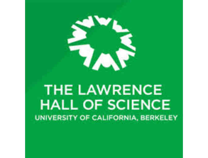 Family Guest Pass to Lawrence Hall of Science