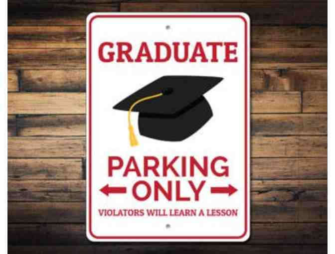 Graduation 2019 - Reserved 'Primo' Parking Space