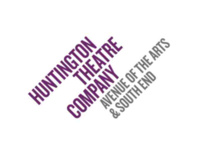 Huntington Theatre Company - 2 Tickets for a Fall 2019 Production