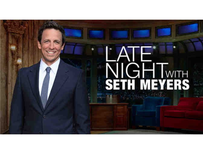 "Two Tickets to ""Late Night with Seth Meyers"" AND Backstage Meet & Greet! - Photo 1"