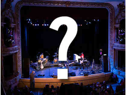 Two Tickets to a Secret (TBD) Concert Performance at The Music Hall ...shhh!