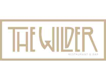 $250 Gift Certificate to The Wilder - TWO OPPORTUNITIES TO BID!