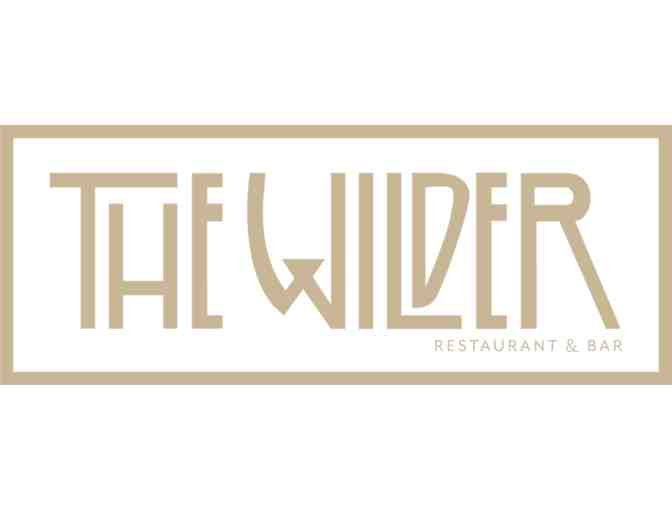 $250 Gift Certificate to The Wilder - TWO OPPORTUNITIES TO BID! - Photo 1