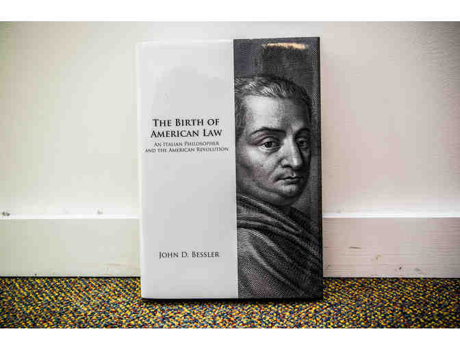 The Birth of American Law: An Italian Philosopher and the American Revolution