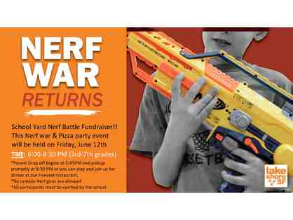 NERF War at LSF - Friday, June 12th, 6-8:30 pm