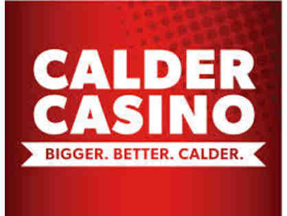 4 Dinner Buffet and $25 Free Play for Each Guest at Calder Casino